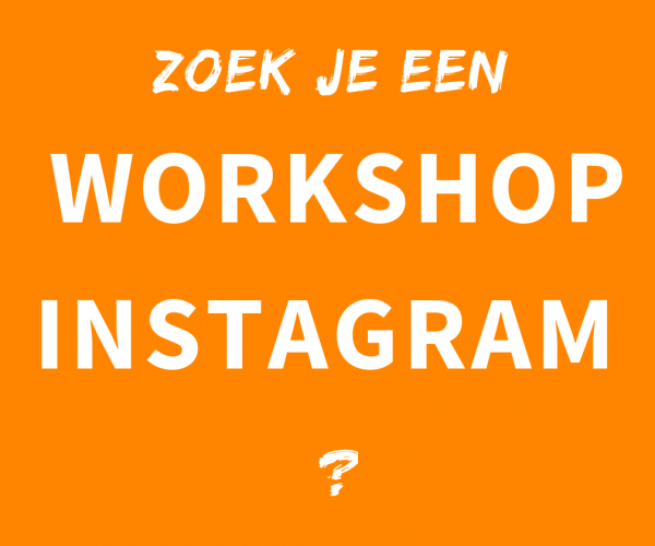 Instagram workshop volgen