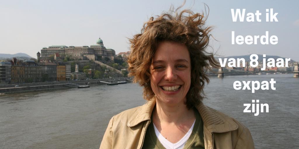 wat ik leerde van 8 jaar expat zijn