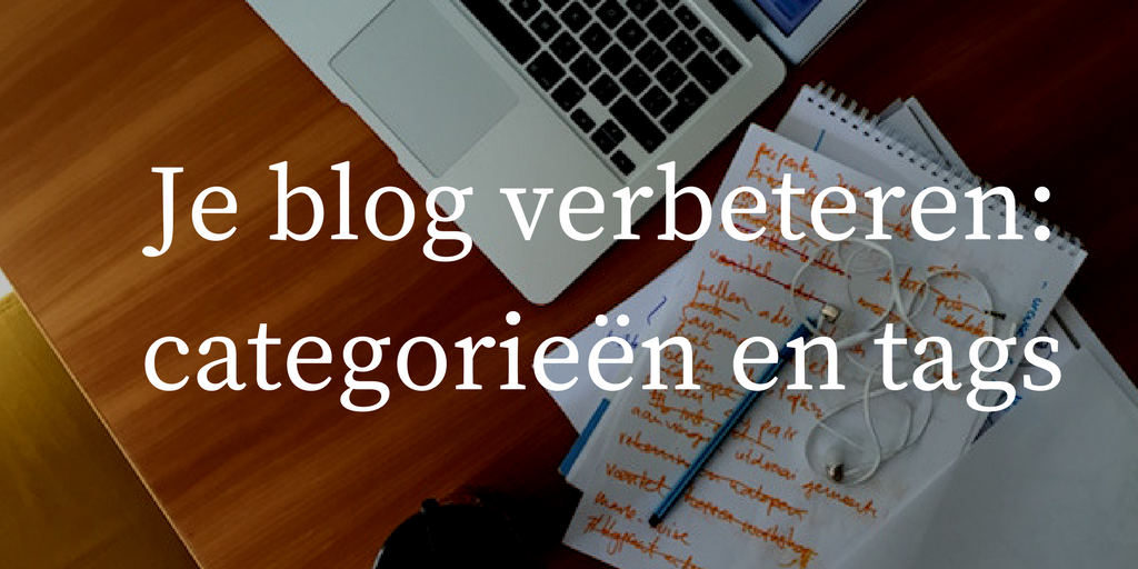 blog verbeteren categorieën en tags