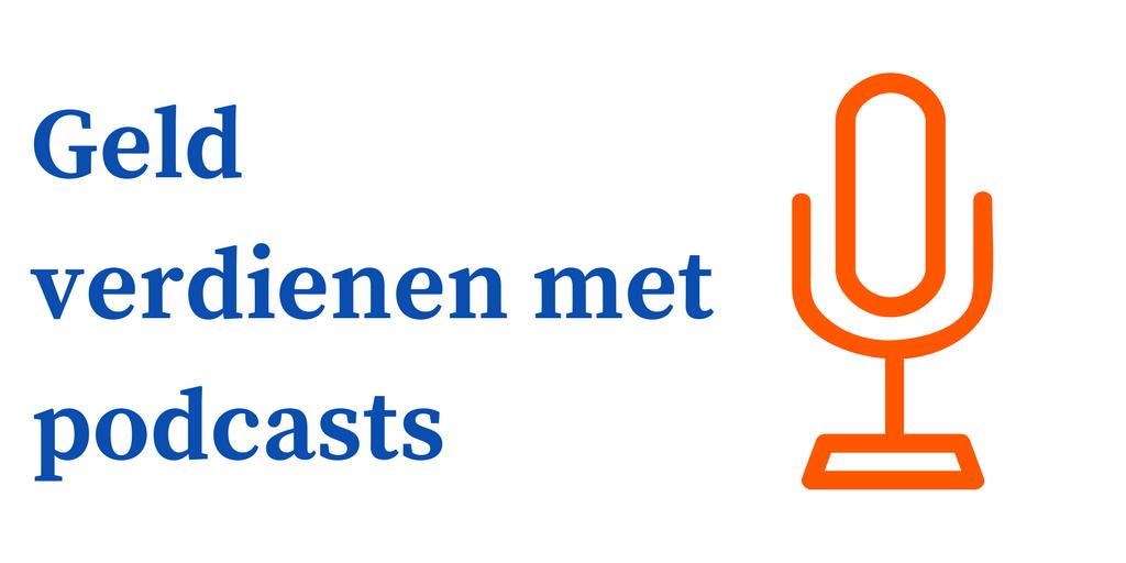 geld verdienen podcasts