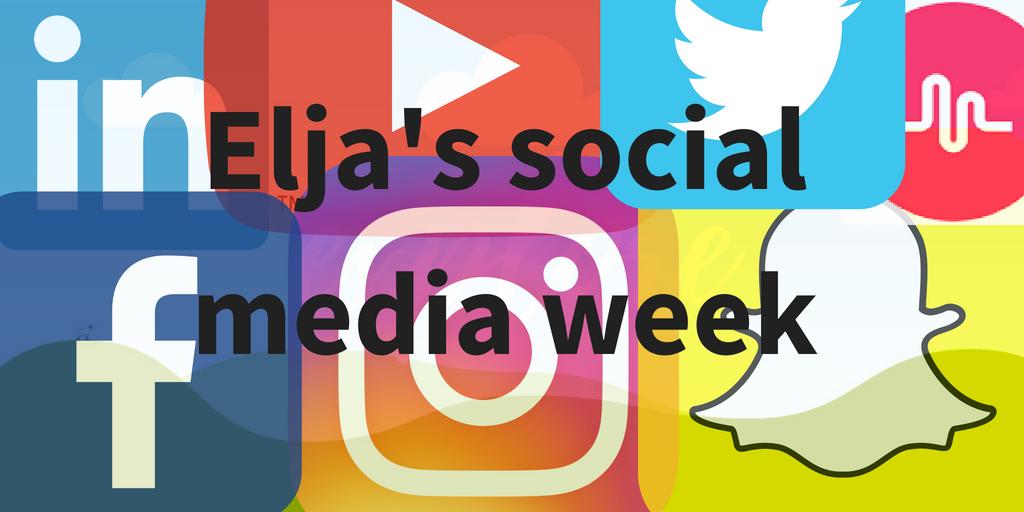 Elja's social media week