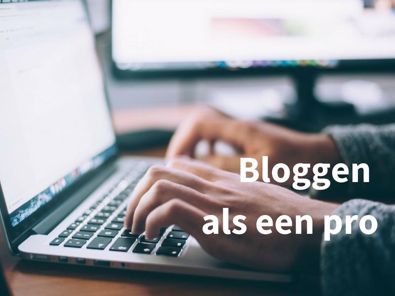 workshop bloggen als een pro