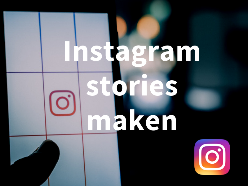 Workshop Instagram stories maken bedrijven
