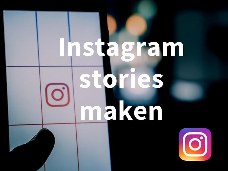 Workshop Instagram stories maken bedrijven