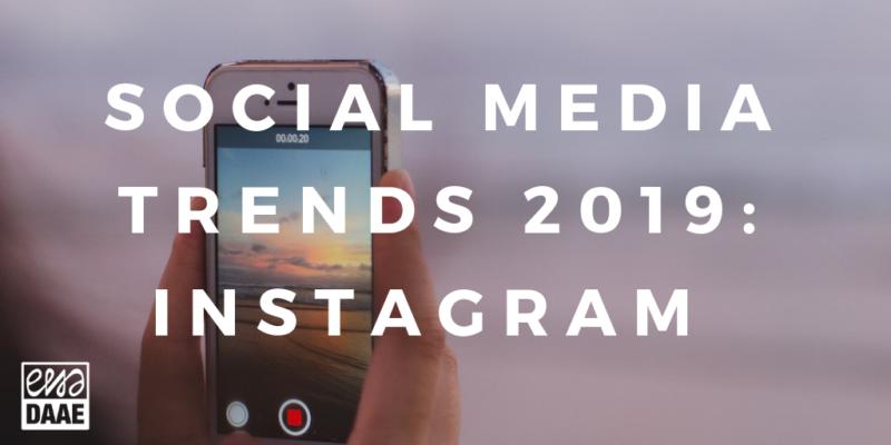 social media trends Instagram in 2019