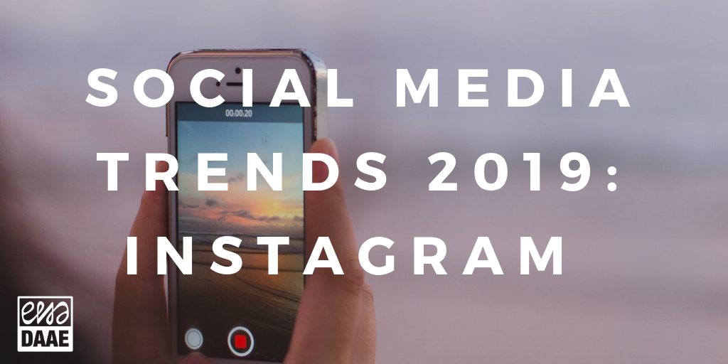social media trends Instagram in 2019