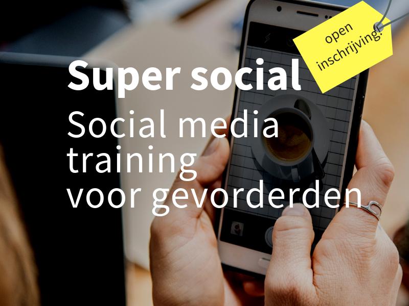social media training voor gevorderden super social
