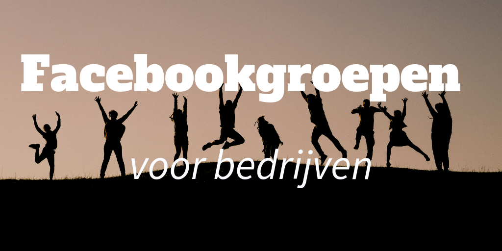 facebookgroepen voor bedrijven
